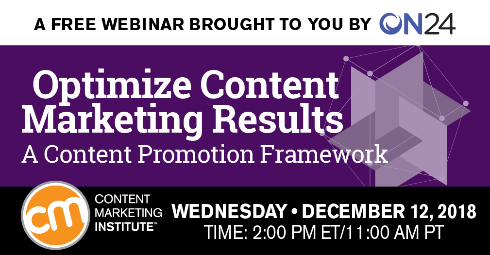 Optimize Content Marketing Results - A Content Promotion Framework