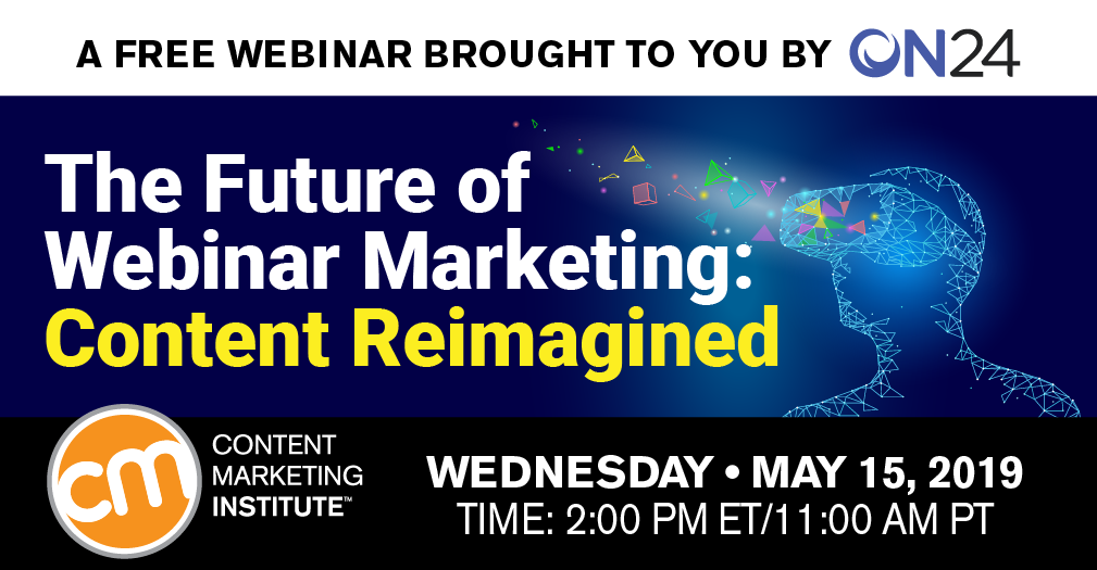 The Future of Webinar Marketing: Content Reimagined