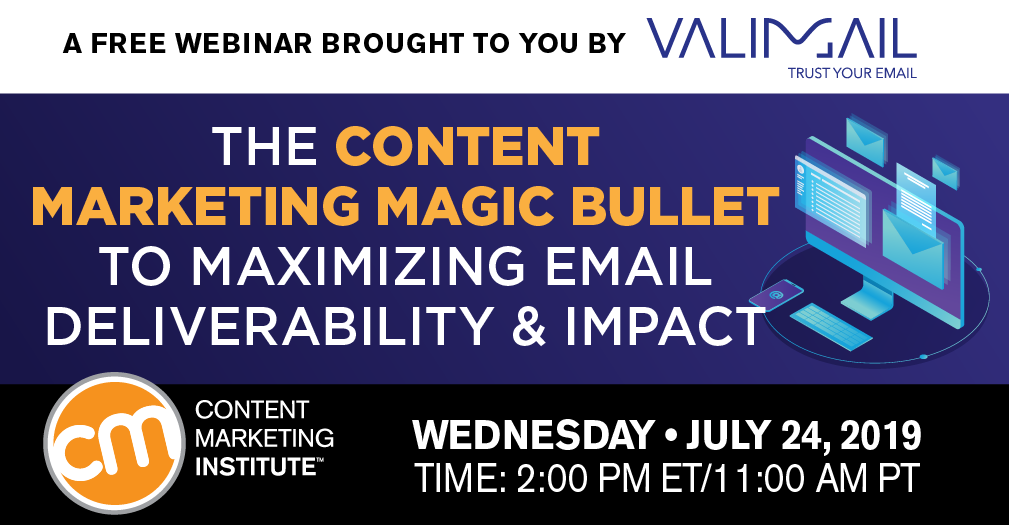 The Content Marketing Magic Bullet to Maximizing Email Deliverability Impact
