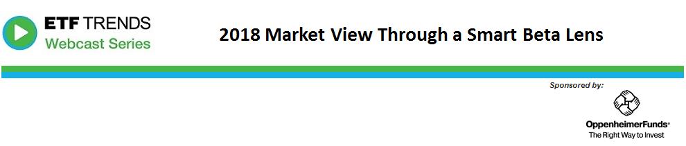 2018 Market View Through a Smart Beta Lens