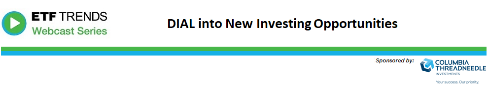 DIAL into New Investing Opportunities