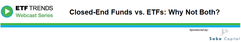 Closed-End Funds vs. ETFs: Why Not Both?