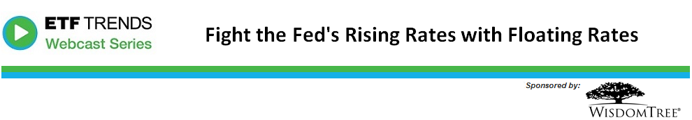 Fight the Fed's Rising Rates with Floating Rates