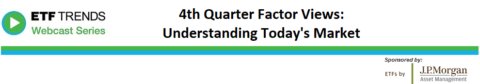 4th Quarter Factor Views: Understanding Today's Market